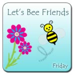 lets BEE friends with … Sarah!